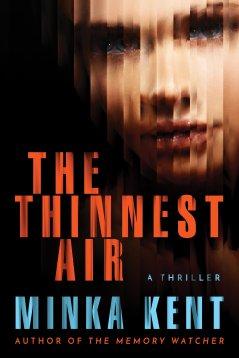 The Thinnest Air (Minka Kent)